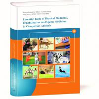 """Essential Facts of Physical Medicine, Rehabilitation and Sports Medicine in Companion Animals"""